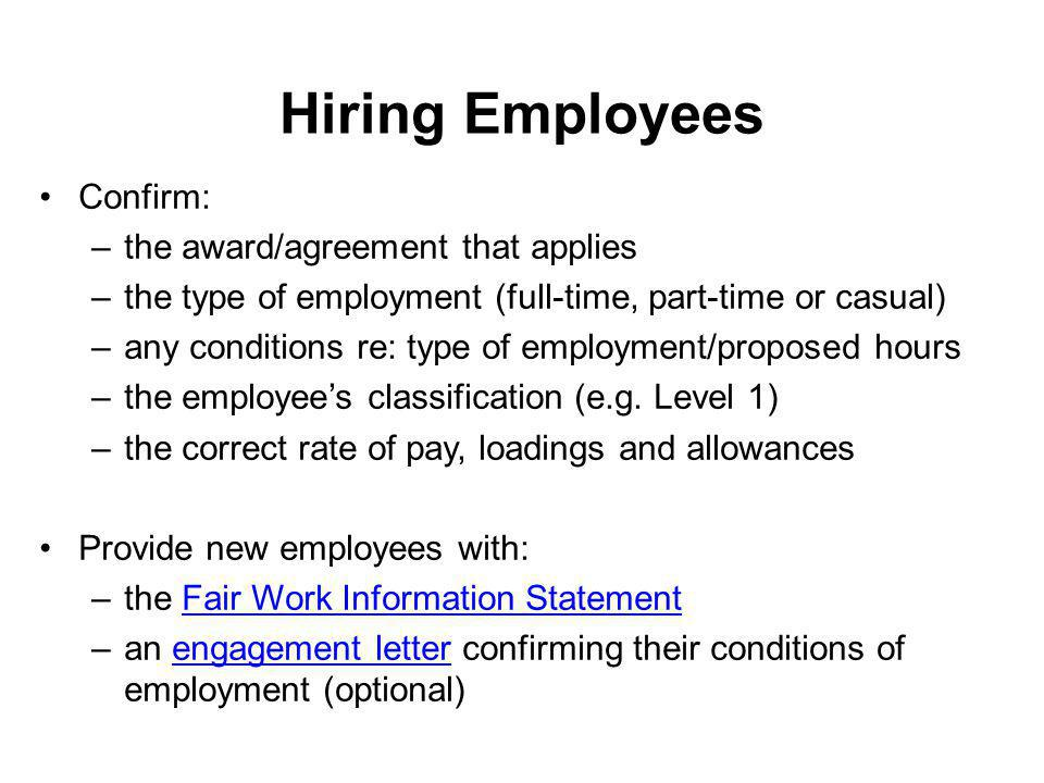 Hiring Employees Confirm: the award/agreement that applies