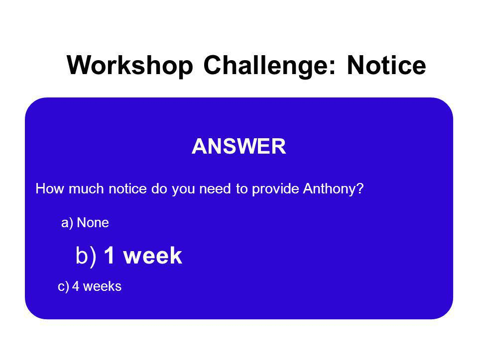 Workshop Challenge: Notice