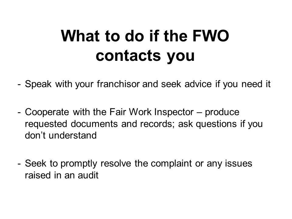What to do if the FWO contacts you