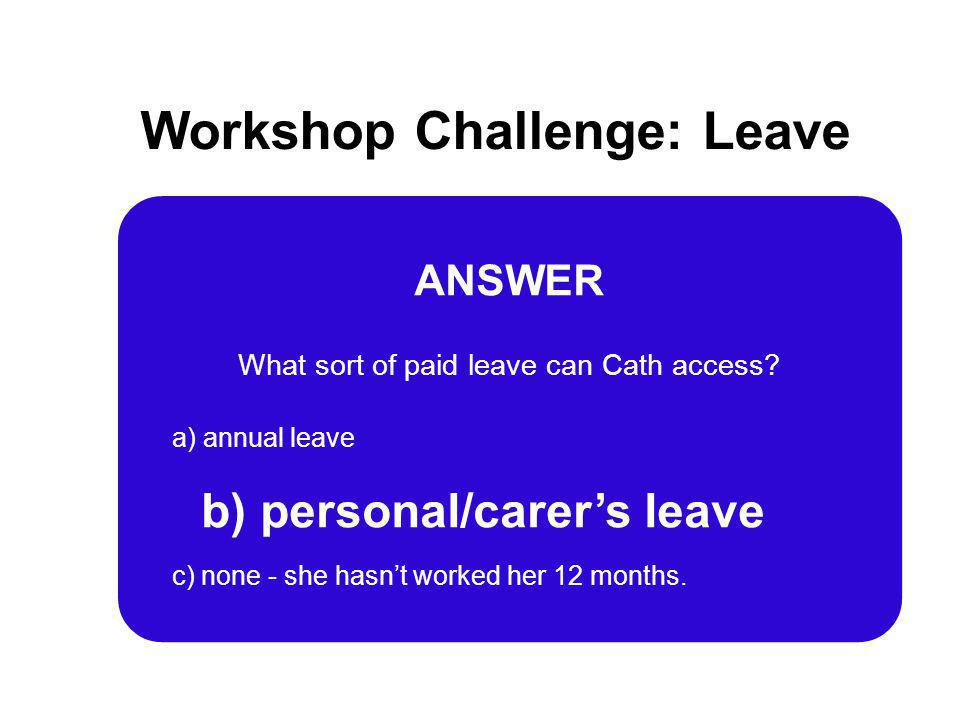 Workshop Challenge: Leave