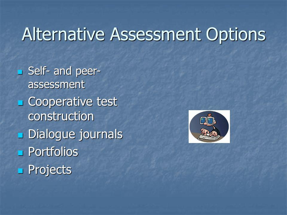 Alternative Assessment Options
