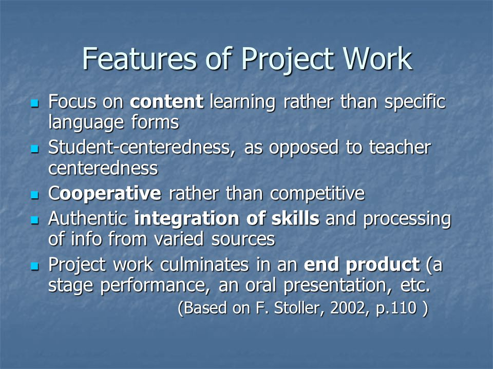 Features of Project Work