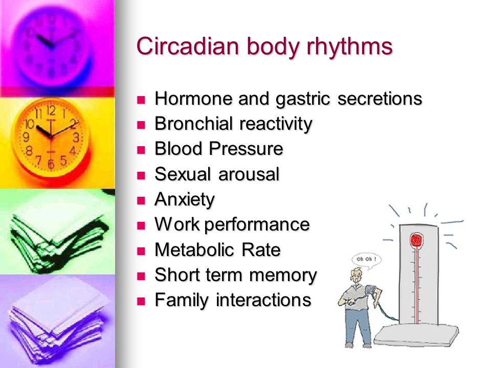 Circadian body rhythms