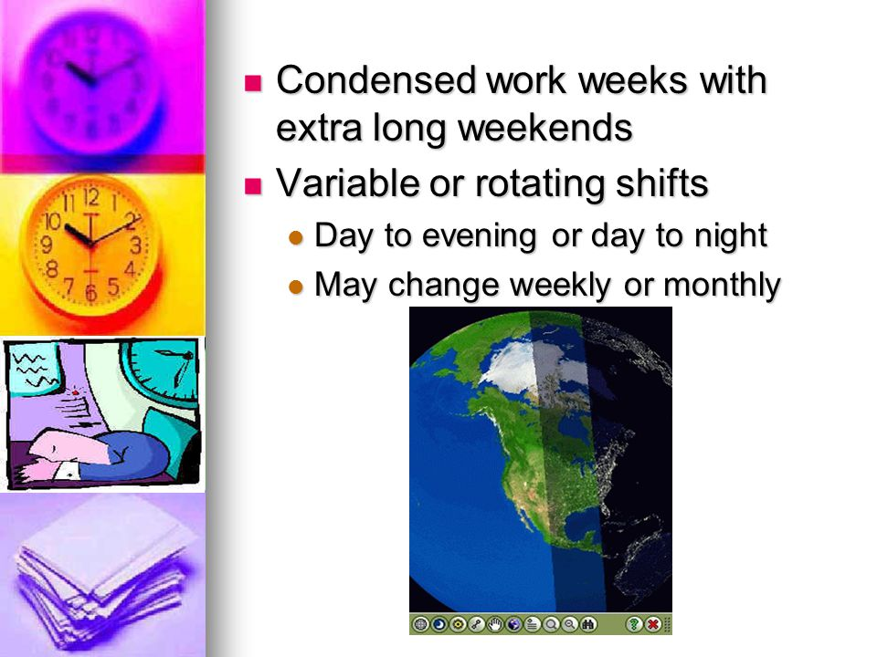 Condensed work weeks with extra long weekends