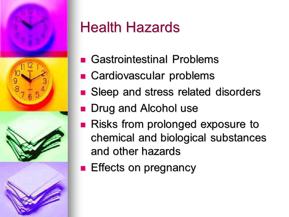 Health Hazards Gastrointestinal Problems Cardiovascular problems