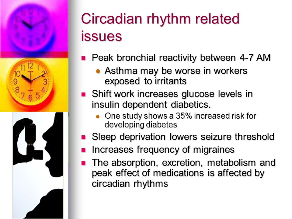 Circadian rhythm related issues