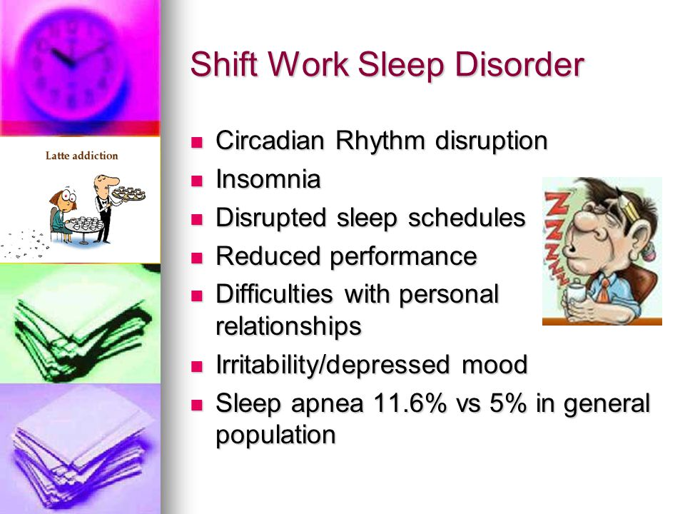 Shift Work Sleep Disorder