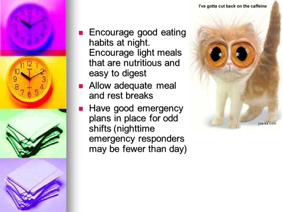 Encourage good eating habits at night