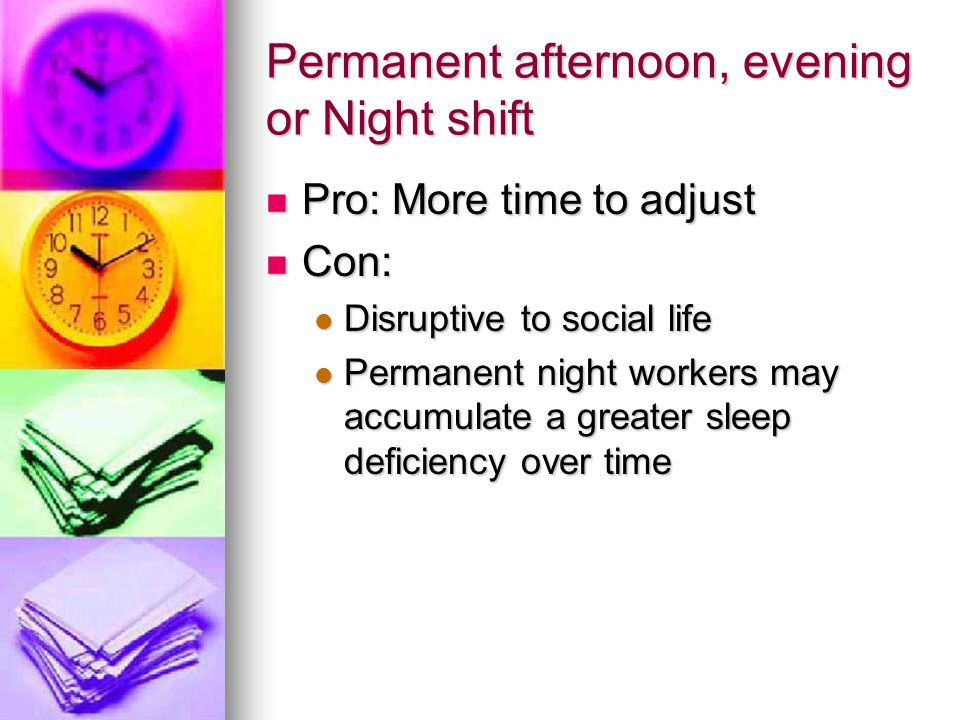 Permanent afternoon, evening or Night shift