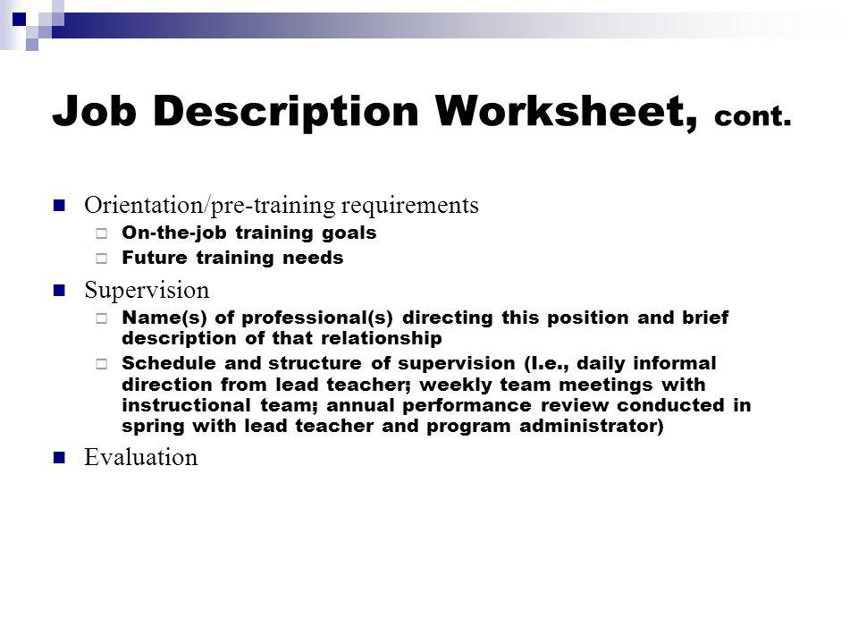 Job Description Worksheet, cont.