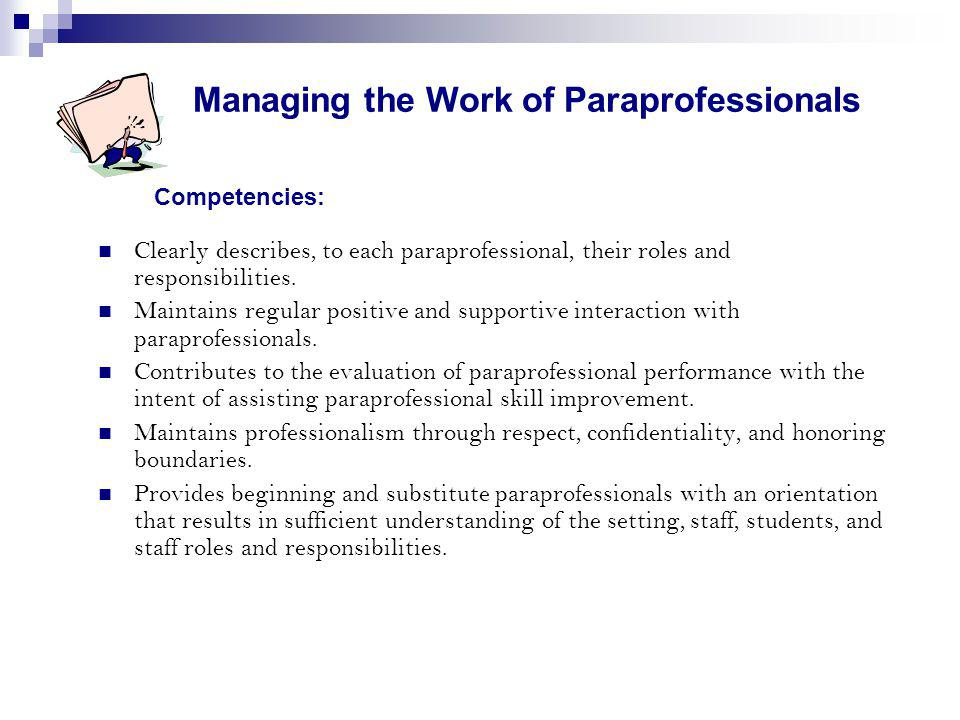 Managing the Work of Paraprofessionals Competencies:
