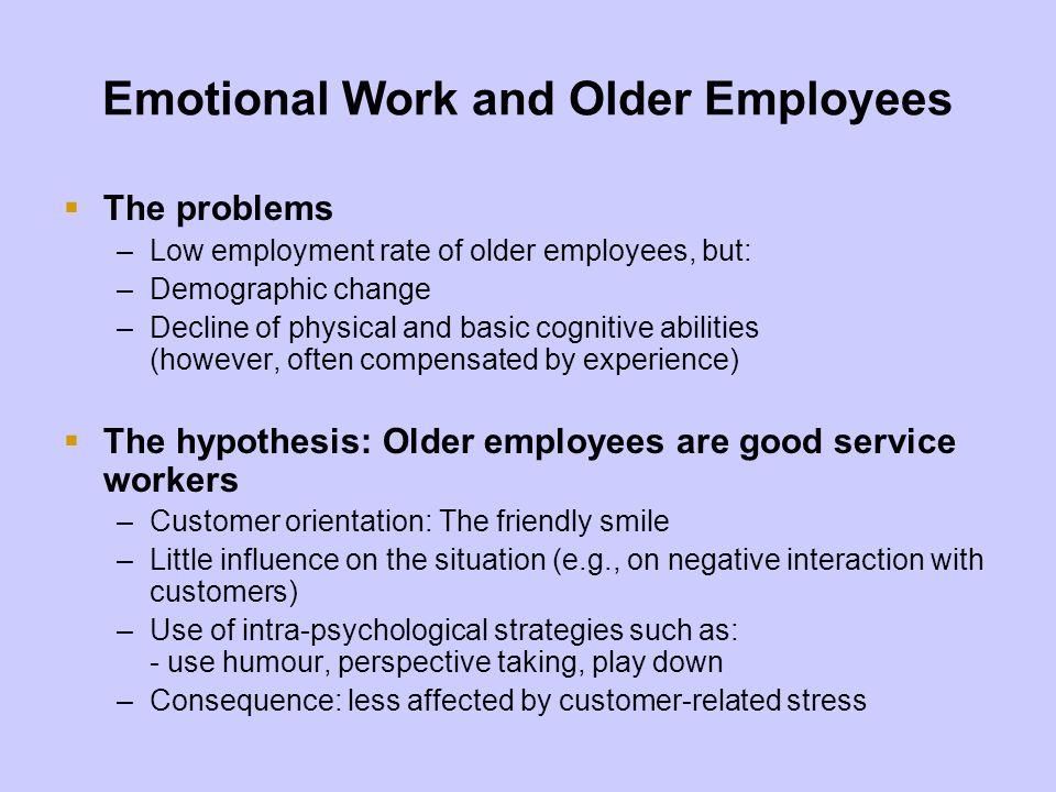 Emotional Work and Older Employees