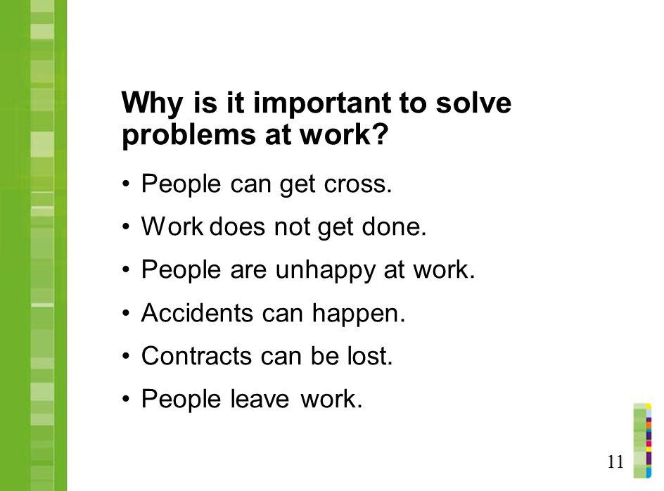Why is it important to solve problems at work