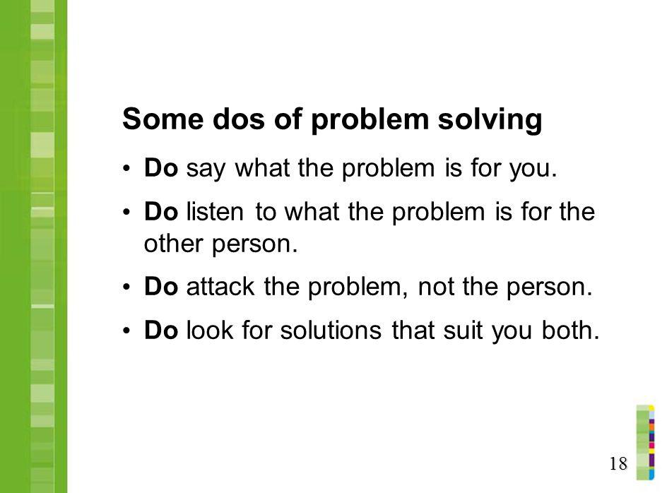 Some dos of problem solving
