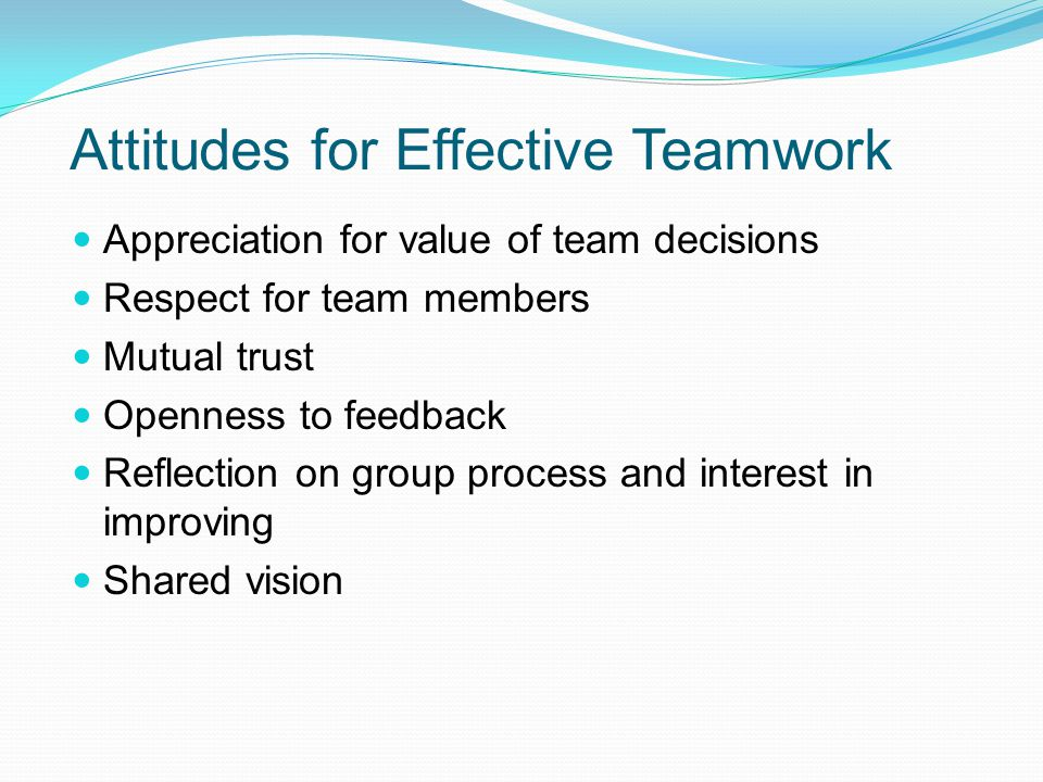 Attitudes for Effective Teamwork