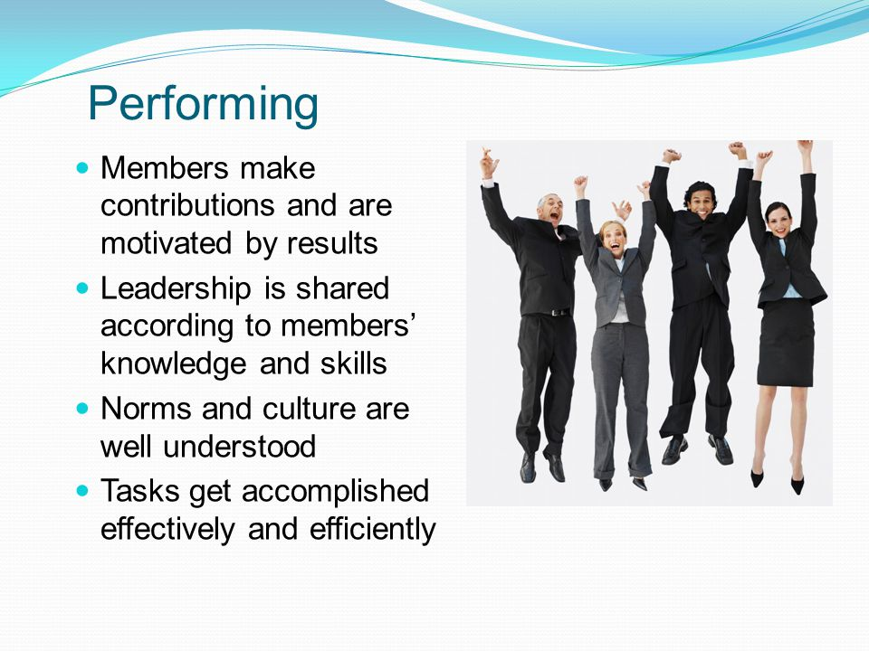 Performing Members make contributions and are motivated by results