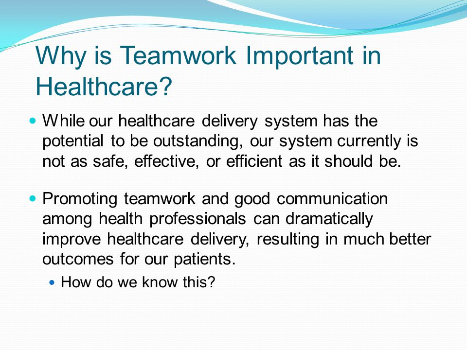 Why is Teamwork Important in Healthcare