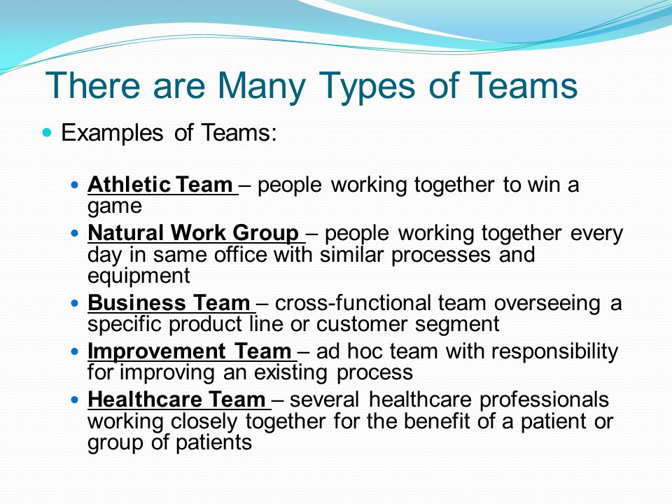 six types of teams Video created by university system of georgia for the course six sigma  principles  teamwork is an essential component of successful quality.