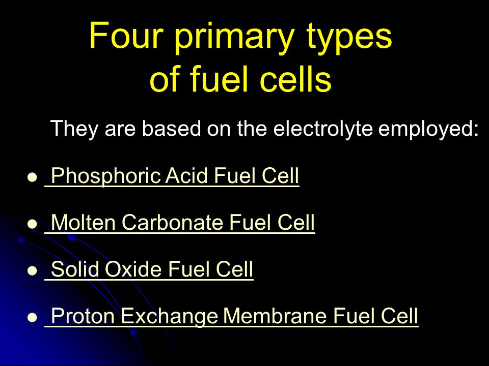 Four primary types of fuel cells