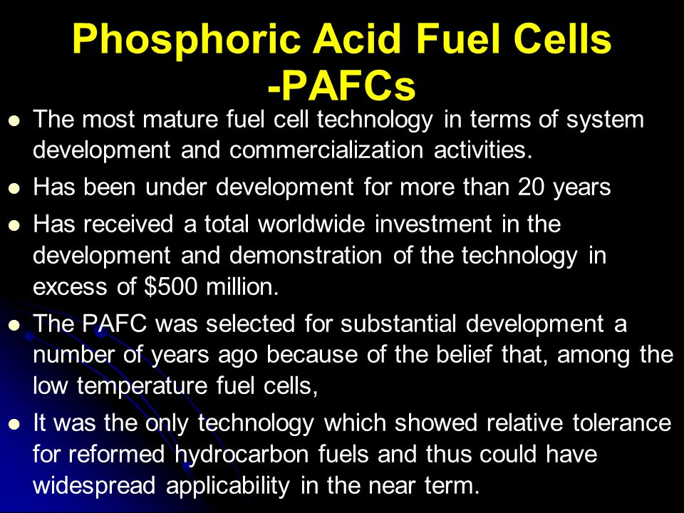 Phosphoric Acid Fuel Cells -PAFCs