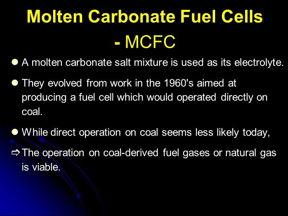 Molten Carbonate Fuel Cells - MCFC