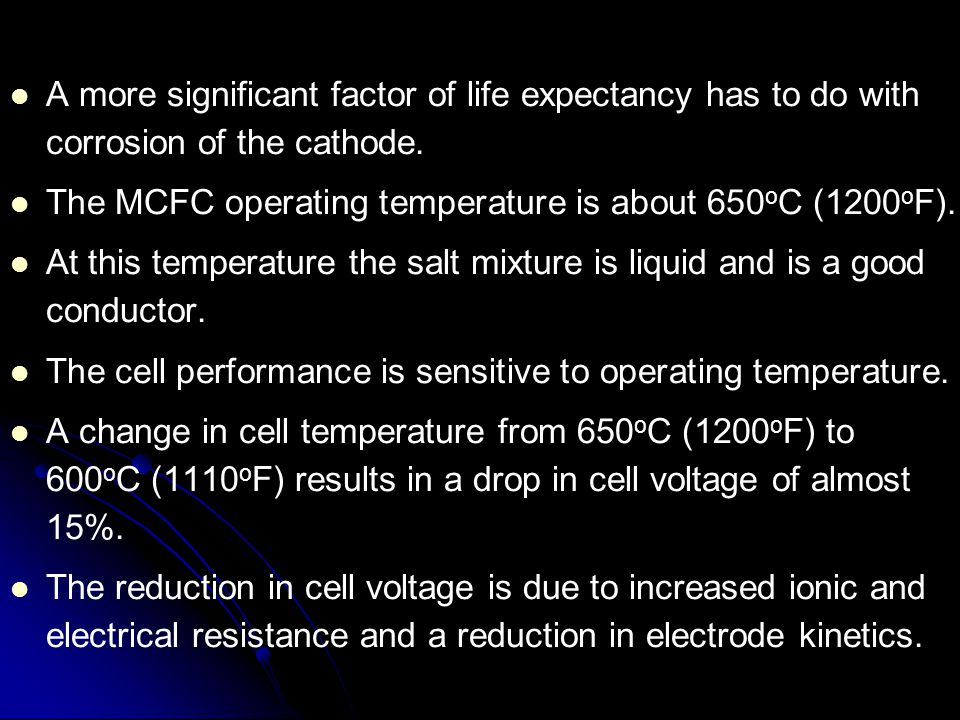 A more significant factor of life expectancy has to do with corrosion of the cathode.