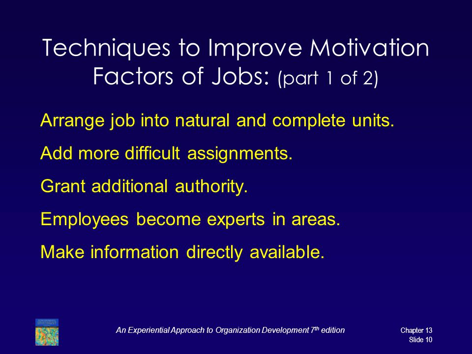 Techniques to Improve Motivation Factors of Jobs: (part 1 of 2)