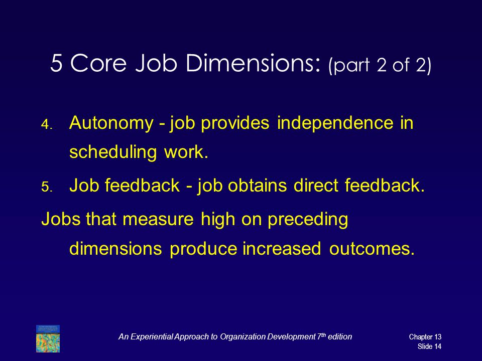 5 Core Job Dimensions: (part 2 of 2)