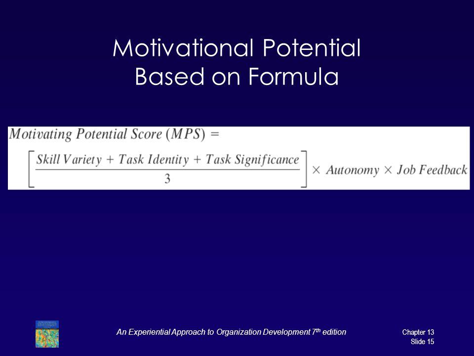 Motivational Potential Based on Formula