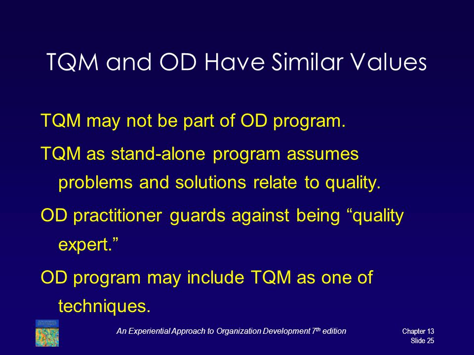 TQM and OD Have Similar Values