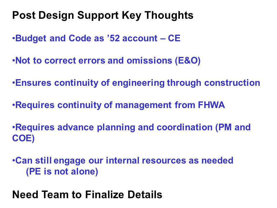 Post Design Support Key Thoughts