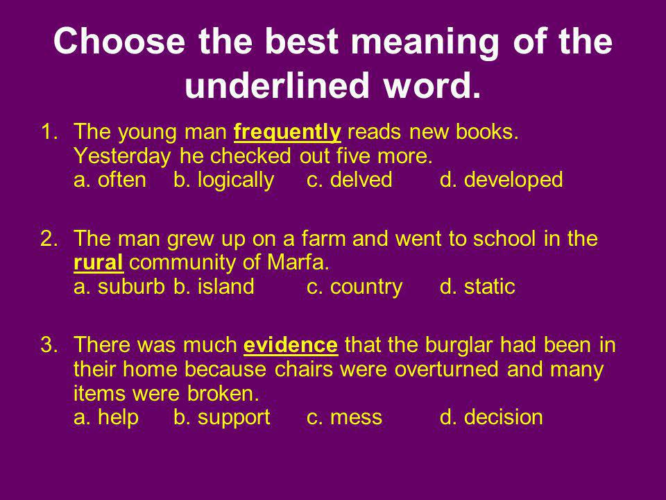 Choose the best meaning of the underlined word.