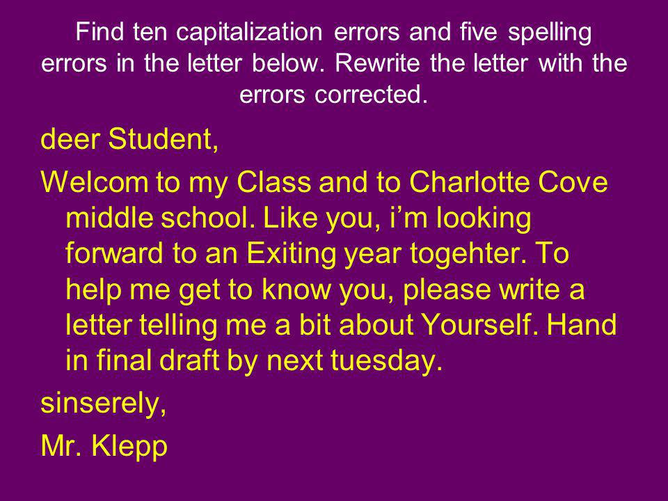 Find ten capitalization errors and five spelling errors in the letter below. Rewrite the letter with the errors corrected.