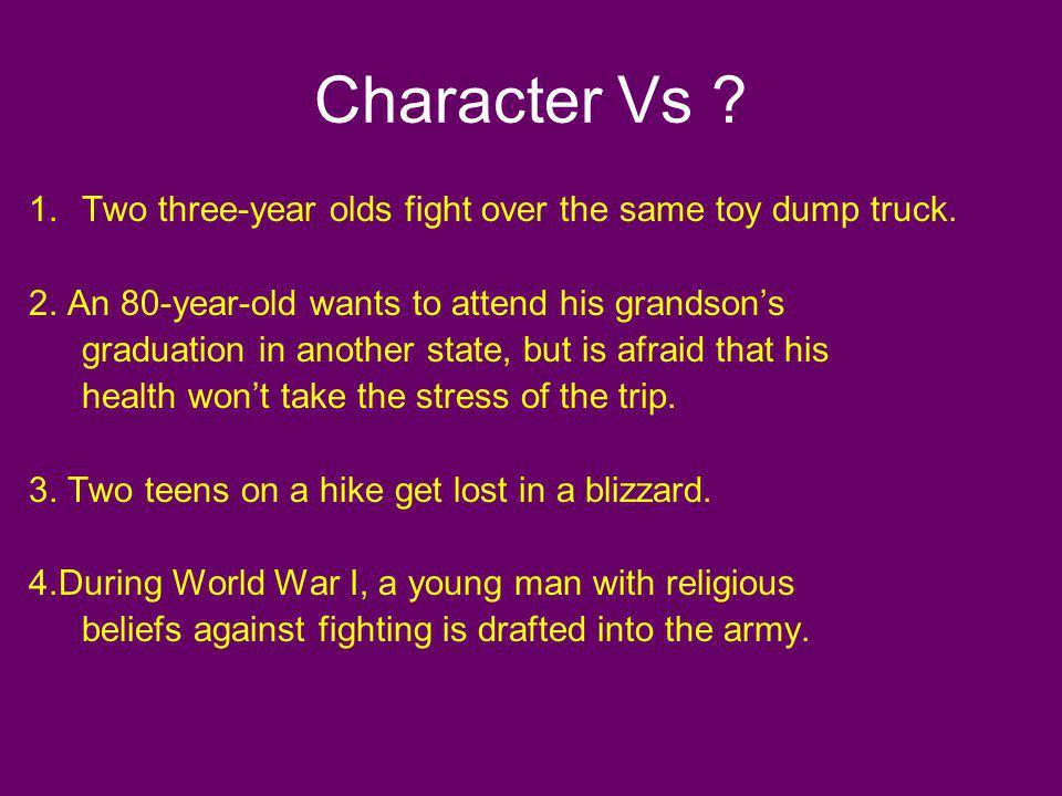 Character Vs Two three-year olds fight over the same toy dump truck.