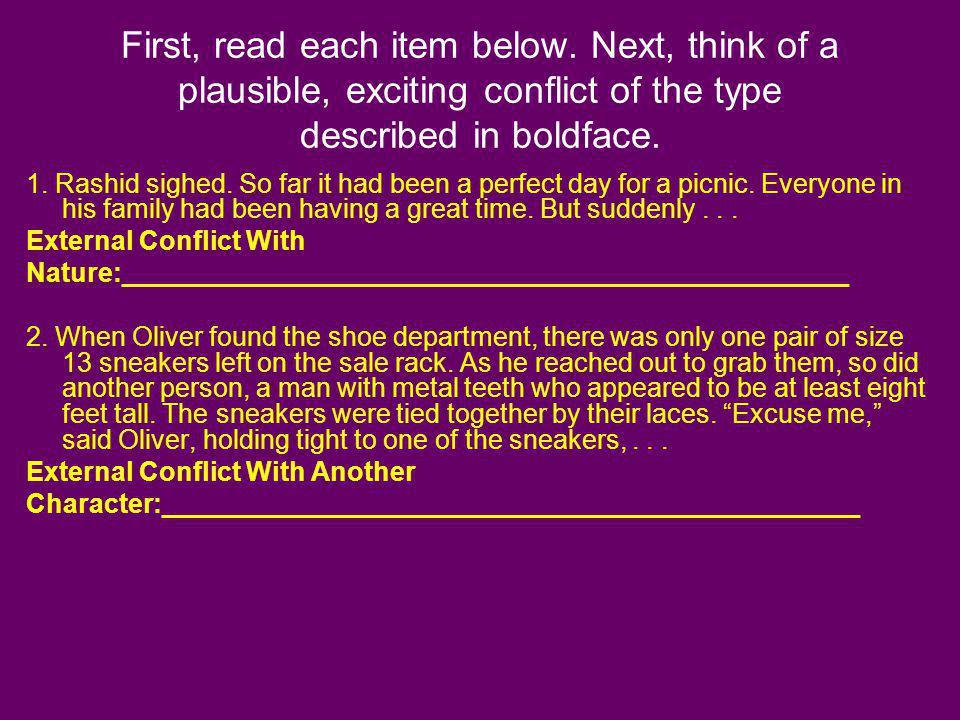 First, read each item below