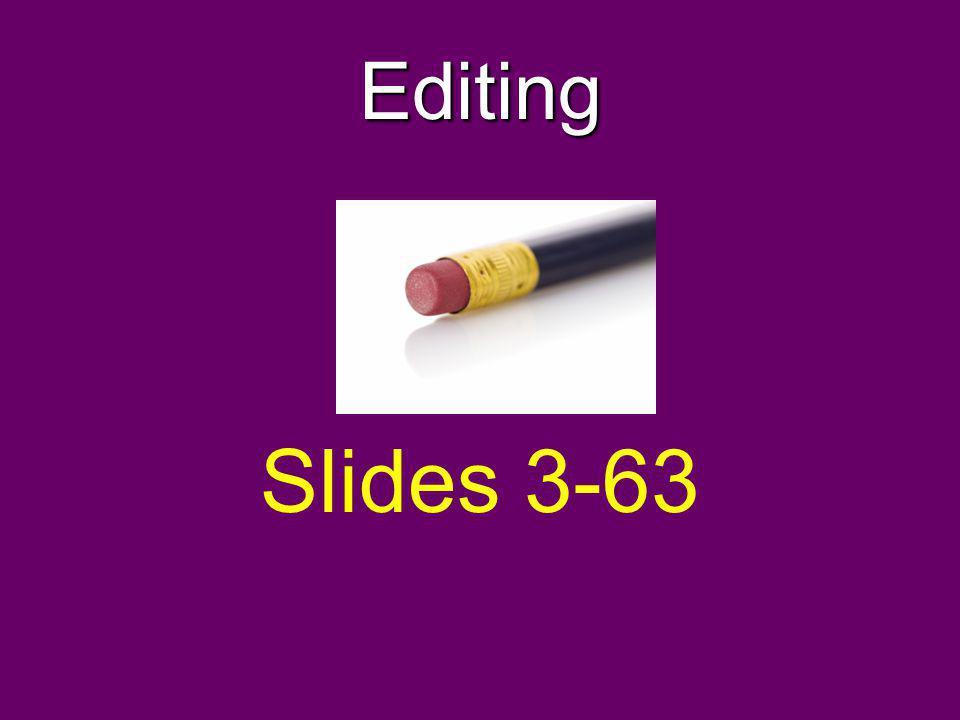 Editing Slides 3-63
