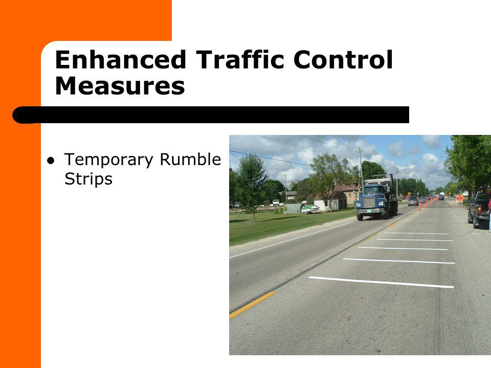 Enhanced Traffic Control Measures