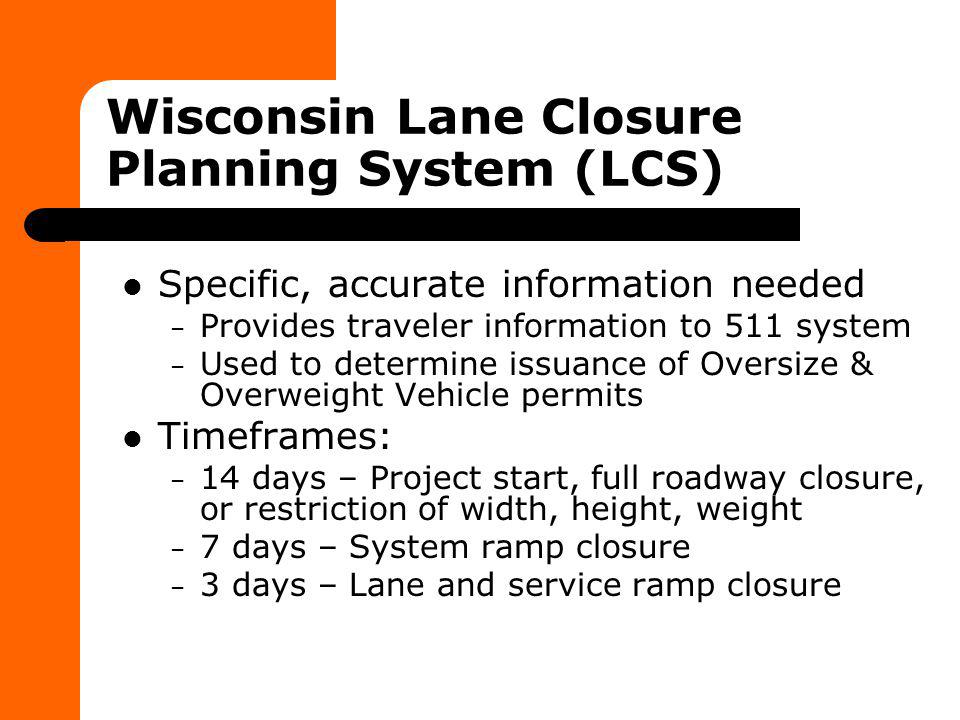 Wisconsin Lane Closure Planning System (LCS)