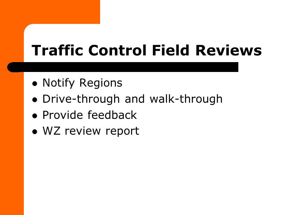 Traffic Control Field Reviews