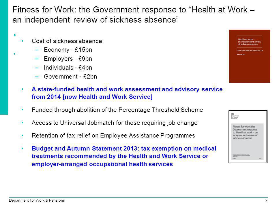 Fitness for Work: the Government response to Health at Work – an independent review of sickness absence