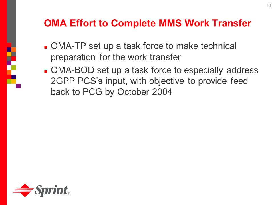 OMA Effort to Complete MMS Work Transfer
