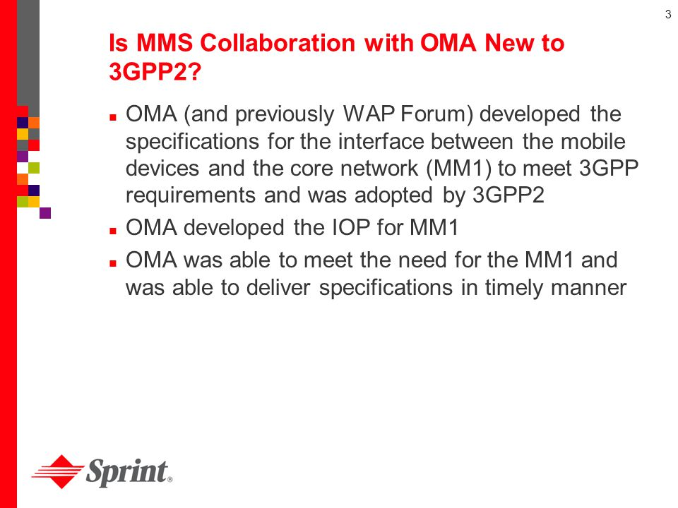 Is MMS Collaboration with OMA New to 3GPP2
