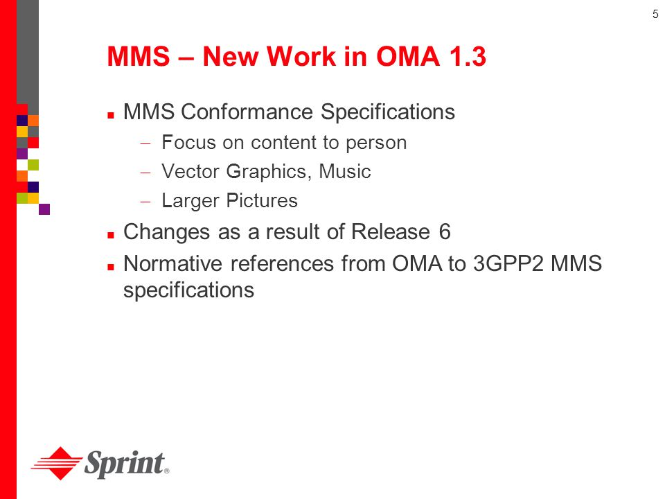 MMS – New Work in OMA 1.3 MMS Conformance Specifications