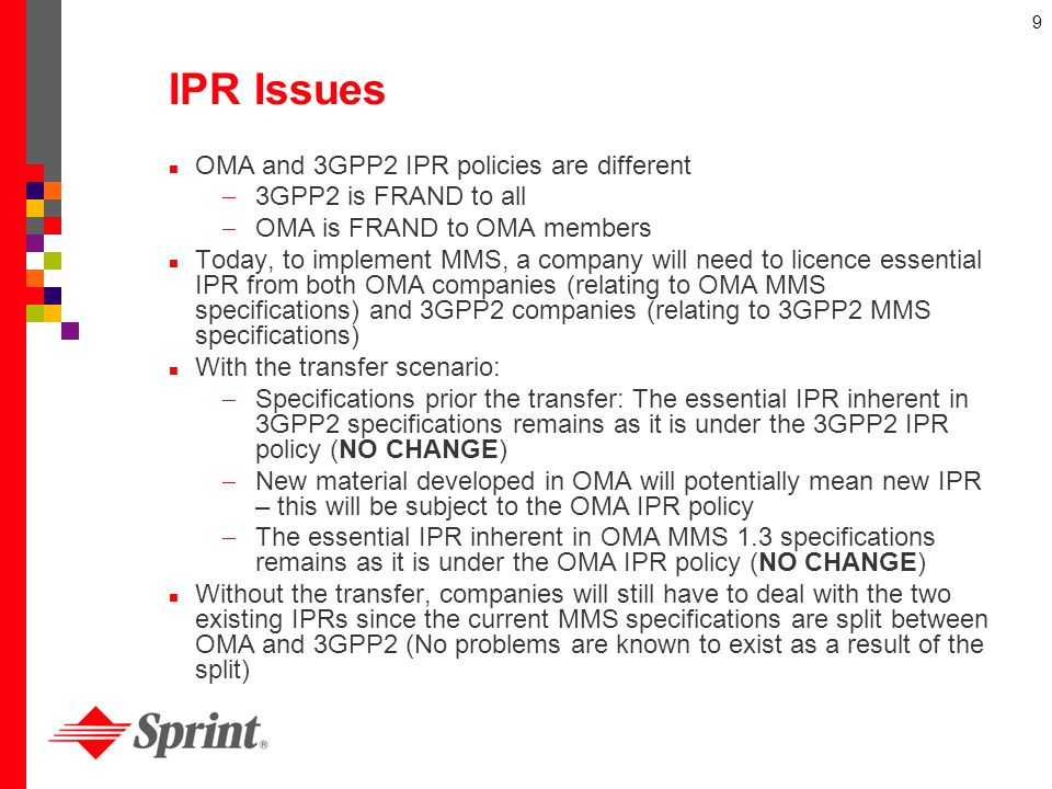 IPR Issues OMA and 3GPP2 IPR policies are different