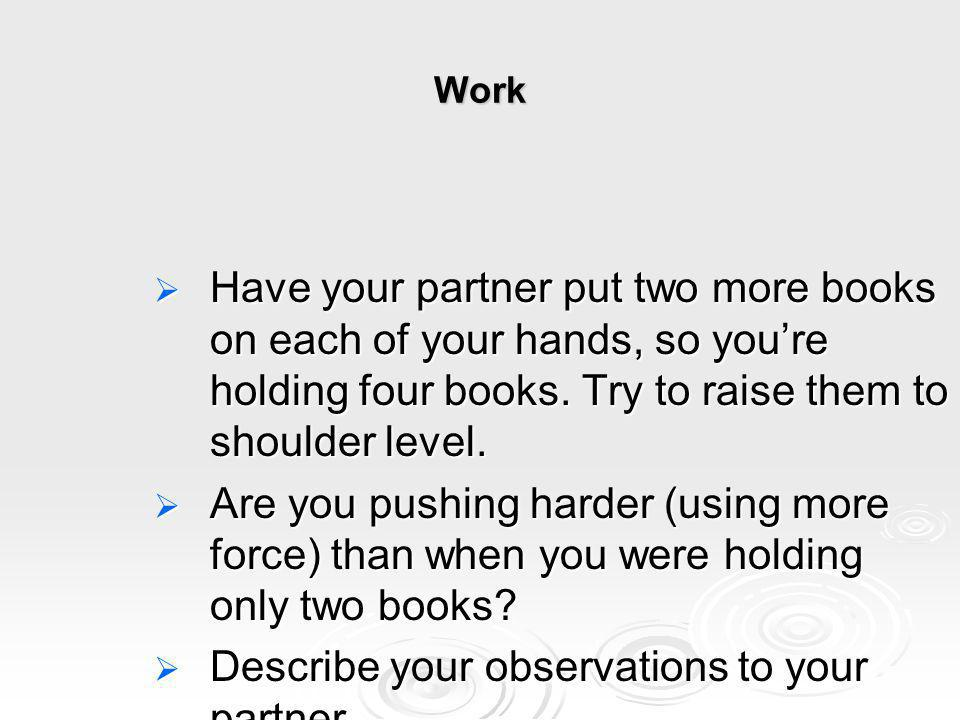 Describe your observations to your partner.