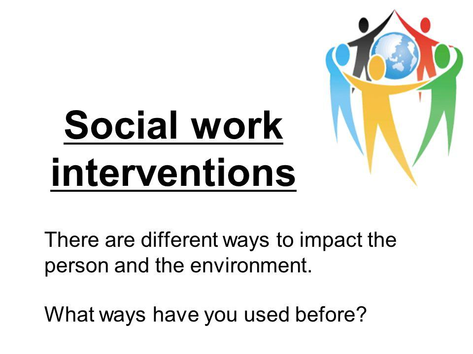 social work intervention with the disabled Social work's commitment to social justice mandates that social workers provide outreach and advocacy for those who are marginalized and underserved research documenting the impact of marginalization and the value of services illustrates how social workers can improve the condition of individuals with dd.