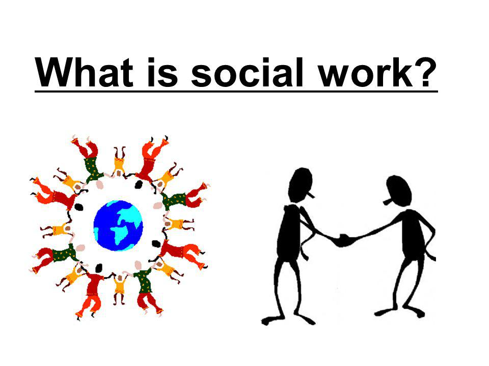 What is social work INTERACTION: