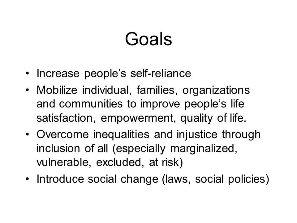 Goals Increase people's self-reliance