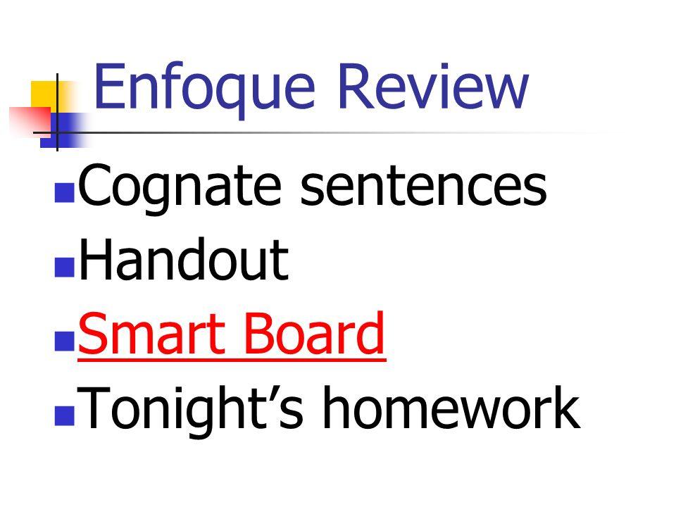 Enfoque Review Cognate sentences Handout Smart Board