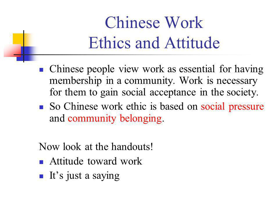 Chinese Work Ethics and Attitude